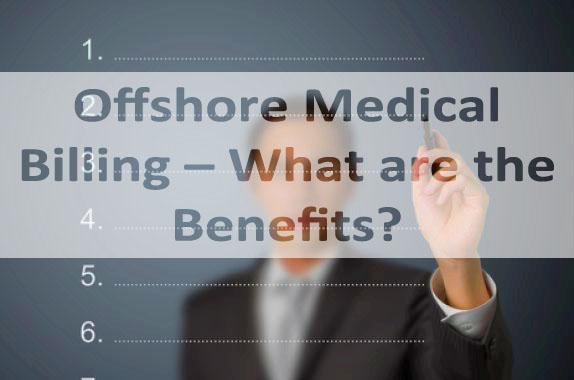 offshore medical billing benefits