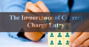 Importance of correct charge entry